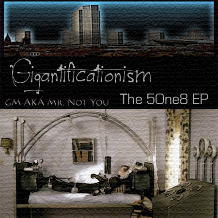 GM - Gigantificationism EP (Cover)
